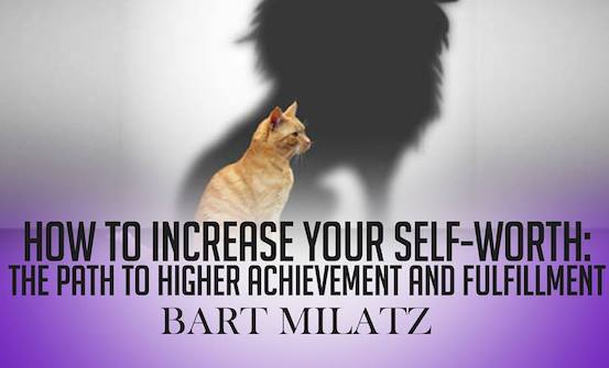 How to Increase Your Self-Worth