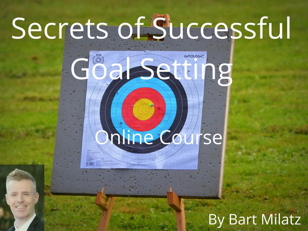 Secrets of Successful Goal Setting – Online Course